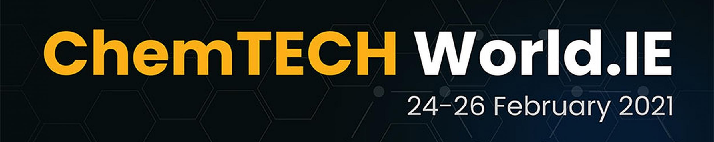 24-26 February 2021 - ChemTECH World.IE